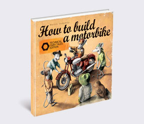 How to Build a Motorbike