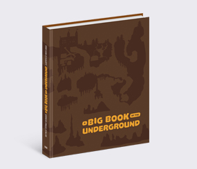 A Big Book of the Underground
