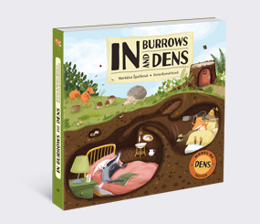 In Burrows and Dens