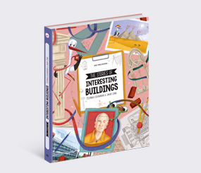 The Stories of Interesting Buildings