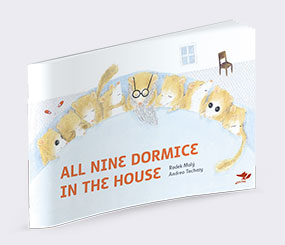 All Nine Dormice in the House