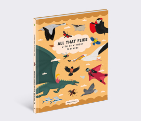 All that Flies with or without Feathers